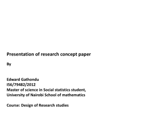Presentation of  research concept paper