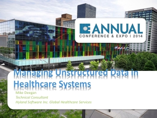 Managing Unstructured Data in Healthcare Systems