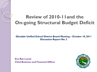 Review of  2010-11and  the  On-going  Structural Budget Deficit