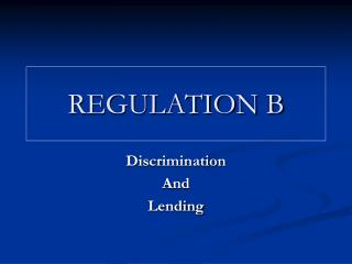 regulation b