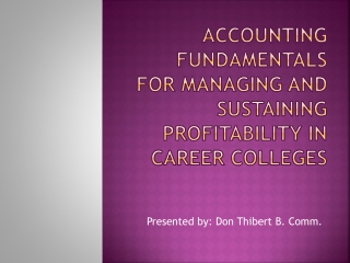 Accounting Fundamentals for Managing and Sustaining Profitability in Career Colleges