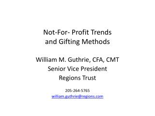 Not-For- Profit Trends and Gifting Methods
