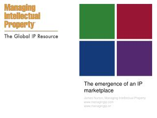 The emergence of an IP marketplace