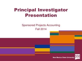Principal Investigator Presentation