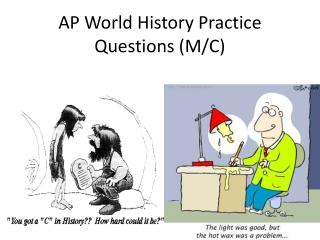 AP World History Practice Questions (M/C)