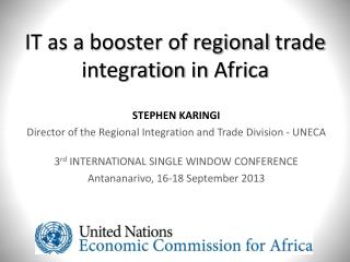 IT as a booster of  regional trade integration  in  Africa