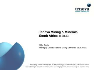 Tenova Mining & Minerals    South Africa  ( B-BBEE )