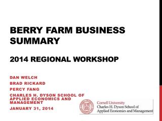 Berry Farm Business Summary 2014 Regional Workshop