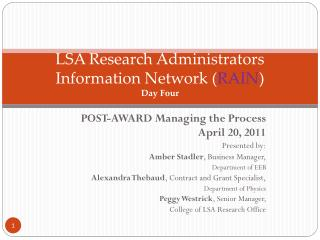 LSA Research Administrators Information Network ( RAIN ) Day Four