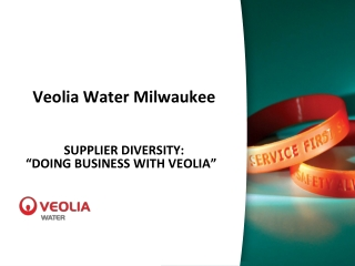 "Veolia Water Milwaukee SUPPLIER  DIVERSITY:  "" DOING BUSINESS WITH VEOLIA "" """
