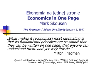 Ekonomia na jednej stronie Economics in One Page Mark Skousen The Freeman | Ideas On Liberty  January 1, 1997