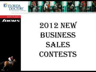 2012 New Business Sales  ContestS