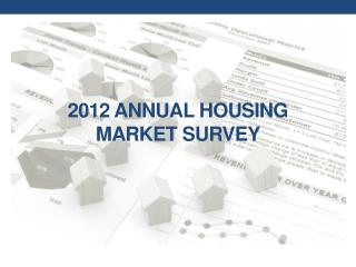 2012 Annual Housing Market Survey