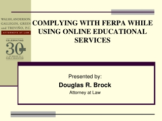 COMPLYING WITH FERPA WHILE USING ONLINE EDUCATIONAL SERVICES