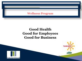 Wellness Program Good Health Good for Employees Good for Business