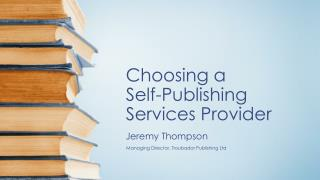 Choosing a  Self-Publishing Services Provider
