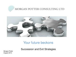 Your future beckons Succession and Exit Strategies