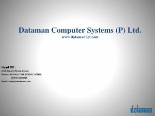 Dataman  Computer Systems (P) Ltd. www.datamannet.com
