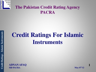 The Pakistan Credit Rating Agency  PACRA  Credit Ratings For Islamic   Instruments May 07'12