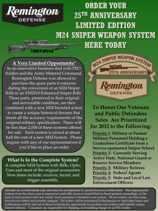 ORDER YOUR  25 TH  ANNIVERSARY  LIMITED EDITION  M24 SNIPER WEAPON SYSTEM HERE TODAY