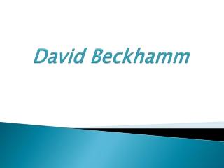 David  Beckhamm