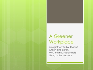 A Greener Workplace