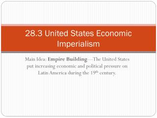 28.3 United States Economic Imperialism