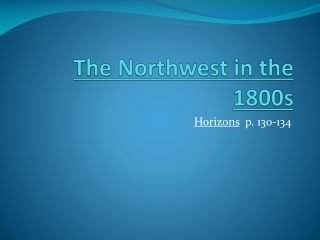 The Northwest in the 1800s
