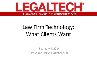 Law Firm Technology: What Clients Want