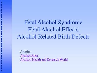 fetal alcohol syndrome fetal alcohol effects alcohol-related birth defects