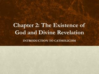 Chapter 2: The Existence of God and Divine Revelation