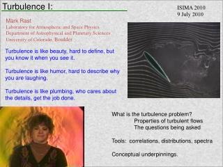 Turbulence I: