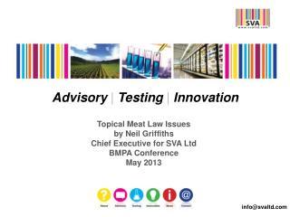 Advisory  | Testing  | Innovation