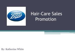 Hair-Care Sales Promotion