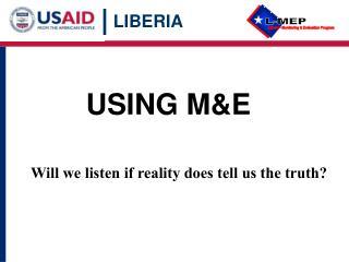 USING M&E