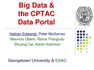 Big Data &  the CPTAC Data  Portal