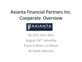 Axianta  Financial Partners Inc. Cooperate  Overview