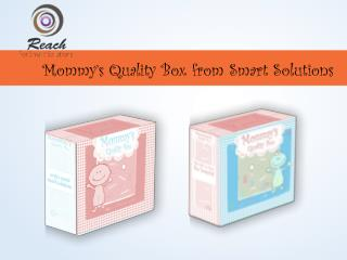 Mommy's Quality Box from Smart Solutions