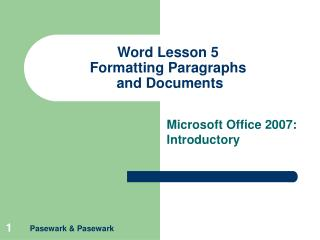 word lesson 5 formatting paragraphs  and documents