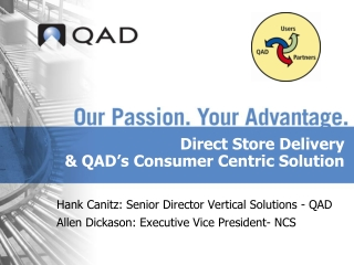 Direct Store Delivery & QAD�s Consumer Centric Solution