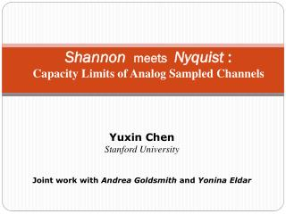 Shannon   meets  Nyquist : Capacity Limits of Analog Sampled Channels