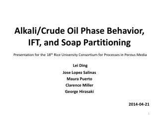 Alkali/Crude Oil Phase Behavior,  IFT, and Soap Partitioning