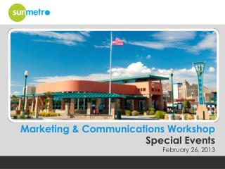 Marketing & Communications  Workshop