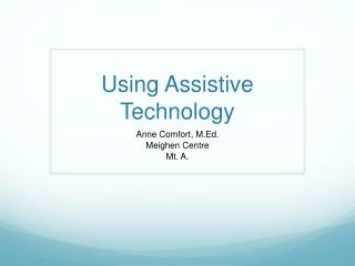 Using Assistive Technology