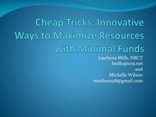Cheap Tricks: Innovative Ways to Maximize Resources with Minimal Funds