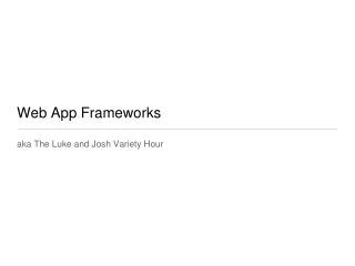 Web App Frameworks