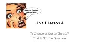 Unit 1 Lesson 4