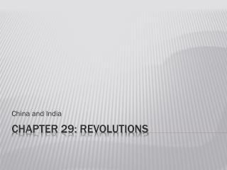 Chapter 29: Revolutions