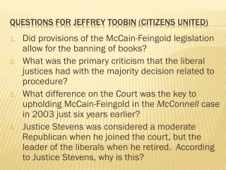 Questions for Jeffrey  Toobin  (Citizens United)