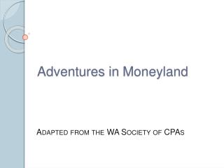 Adventures in  Moneyland